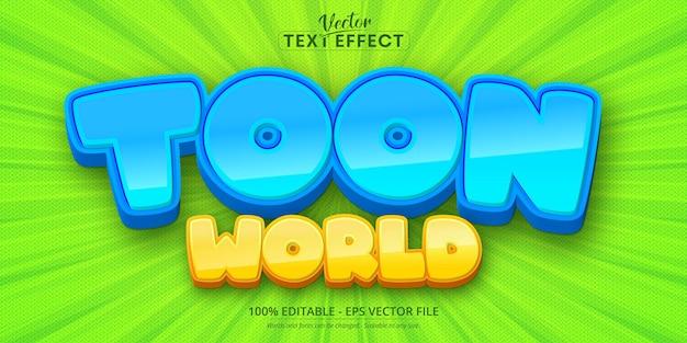 Texte du monde toon, effet de texte modifiable de style dessin animé
