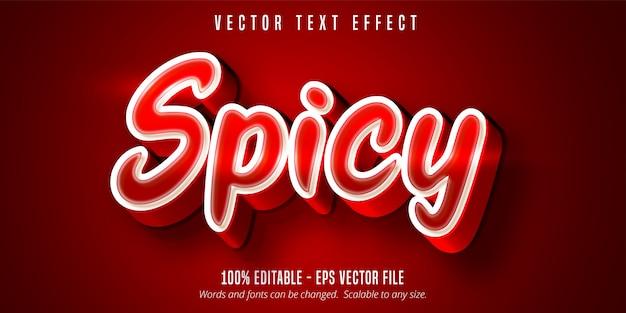 Texte épicé, effet de texte modifiable de couleur rouge