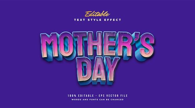 Texte de la fête des mères dans un style dégradé coloré avec effet en relief. effet de style de texte modifiable