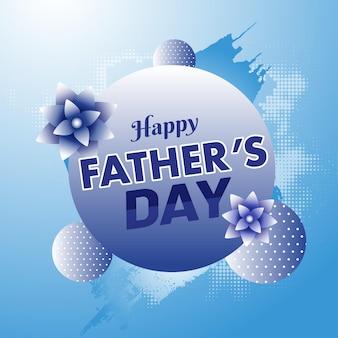 Texte de la fête des pères heureux avec des fleurs et des boules 3d ou une sphère sur fond bleu demi-teinte.