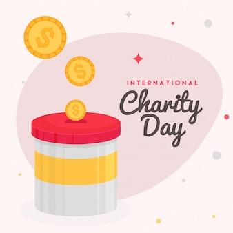 Texte journée internationale de la charité avec de l'argent dans le pot.