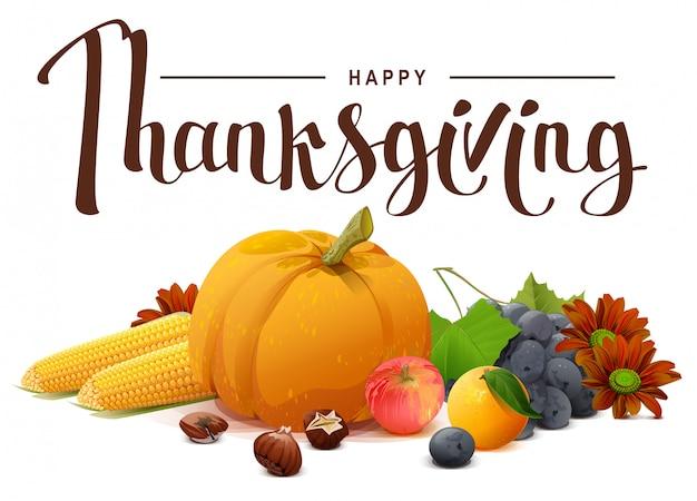 Texte de lettrage joyeux thanksgiving. riche récolte de citrouille, raisins, pomme, maïs, orange.