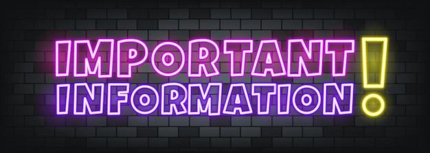 Texte néon d'information importante sur le fond en pierre. une information important. pour les affaires, le marketing et la publicité. vecteur sur fond isolé. eps 10.