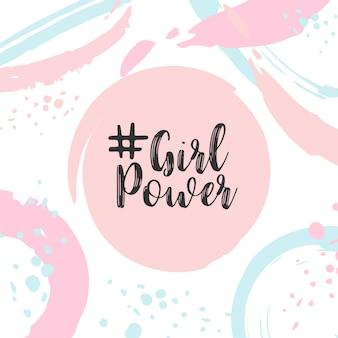 Texte de pouvoir de fille jolie carte avec slogan de motivation