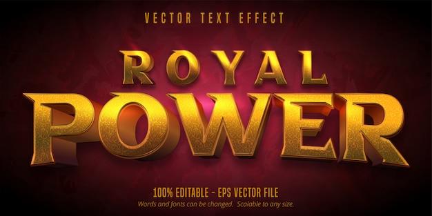Texte de pouvoir royal, effet de texte modifiable doré