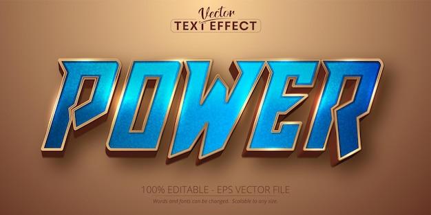 Texte de puissance, effet de texte modifiable de style de couleur or brillant et bleu