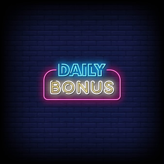 Texte de style d'enseignes au néon bonus quotidien
