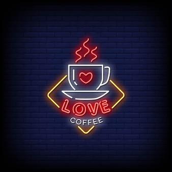 Texte de style d'enseignes au néon love coffee