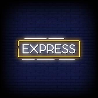 Texte de style express neon signs