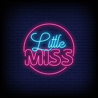 Texte de style little miss neon signs