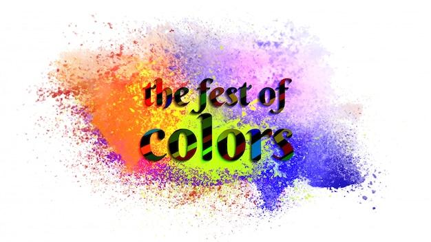 Texte stylé the fest of colours sur fond de splash de couleur pour h