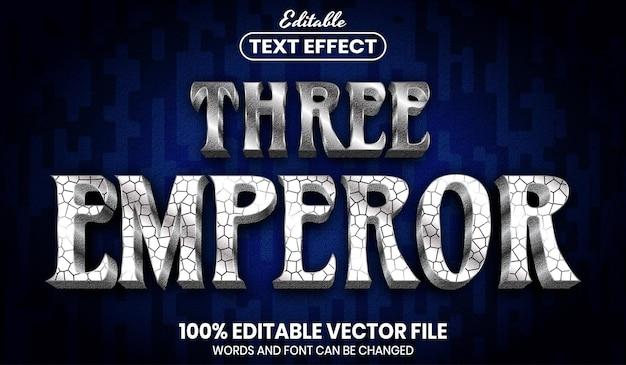 Texte de trois empereurs, effet de texte modifiable de style de police