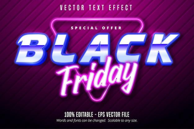 Texte de vendredi noir, effet de texte modifiable de style de signalisation de néons
