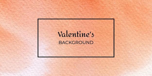 Texture orange saint-valentin aquarelle