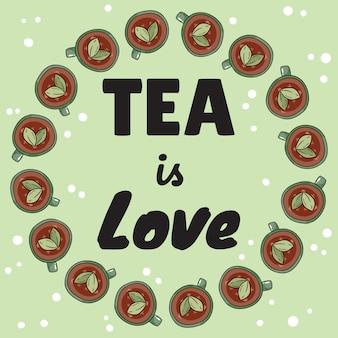Le thé est une bannière d'amour avec des tasses de tisane