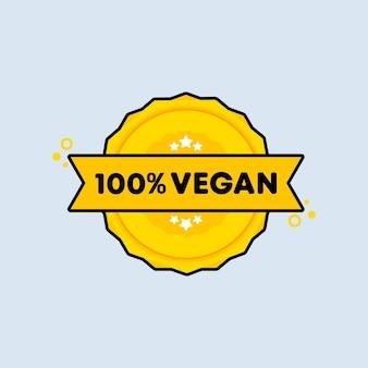 Timbre 100 Pour Cent Végétalien. Vecteur. Icône De Badge 100 Pour Cent Végétalien. Logo De Badge Certifié. Modèle De Timbre. étiquette, Autocollant, Icônes. Vecteur Eps 10. Isolé Sur Fond Blanc. Vecteur Premium