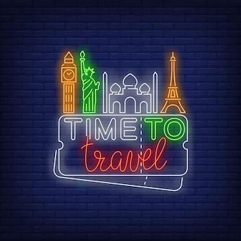Time to travel lettrage au néon avec des monuments célèbres