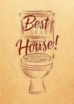 Toilettes en lettrage de style rétro meilleur siège dans la maison dessin sur fond de papier kraft.