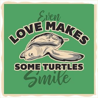 Une tortue de la mer avec des phrases