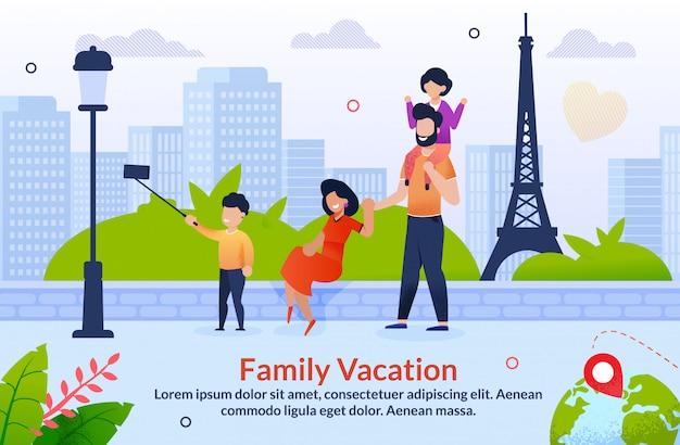 Tour à l'étranger en vacances en famille