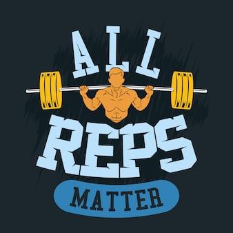 Tous les représentants comptent. gym sayings & quotes premium