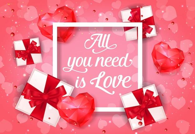 Tout ce dont vous avez besoin est une affiche d'amour avec des cadeaux