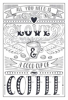 Tout ce dont vous avez besoin, c'est de l'amour et du café