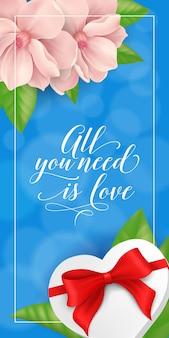 Tout ce dont vous avez besoin est lettrage d'amour avec cadeau