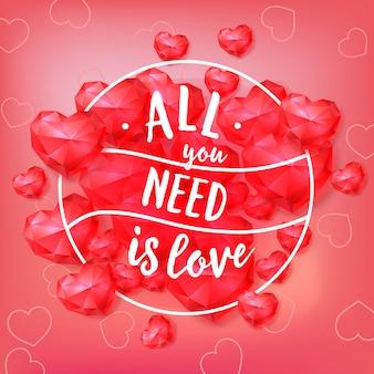 Tout ce dont vous avez besoin est un lettrage d'amour dans une bordure ronde