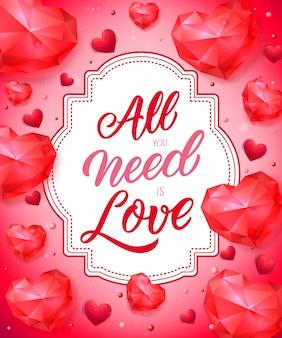 Tout ce dont vous avez besoin est un lettrage d'amour sur une étiquette
