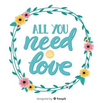 Tout ce dont vous avez besoin est un message d'amour avec des fleurs