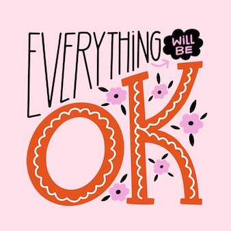 Tout ira bien et les fleurs