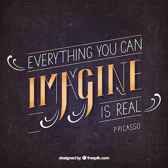 Tout ce que tu peux imaginer est réel
