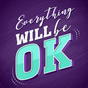 Tout sera ok lettrage
