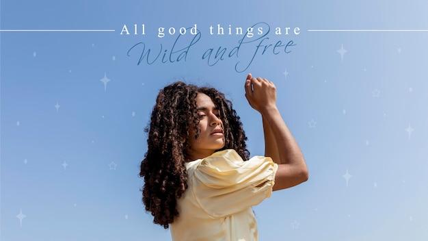 Toutes les bonnes choses sont un devis sauvage et gratuit