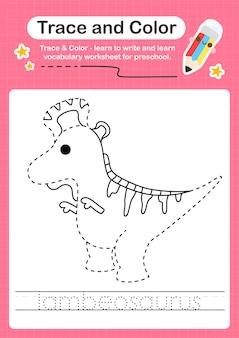L traçage du mot pour les dinosaures et coloriage de la feuille de calcul avec le mot lambeosaurus