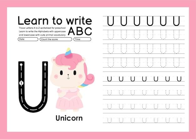 Trace d'enfant d'âge préscolaire de a à z avec le vocabulaire des lettres et des animaux feuille de travail de traçage de l'alphabet u licorne