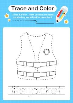 Trace de gilet de sauvetage et trace de feuille de calcul préscolaire couleur pour les enfants pour la pratique de la motricité fine