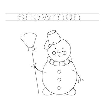 Trace les lettres et colorie le bonhomme de neige. pratique de l'écriture manuscrite pour les enfants.