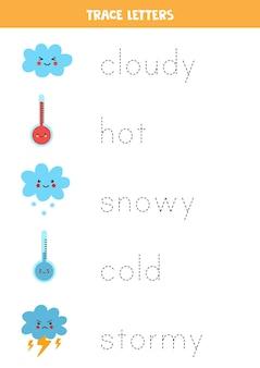 Tracez les noms des éléments météorologiques mignons. pratique de l'écriture manuscrite pour les enfants d'âge préscolaire.