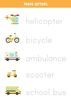 Tracez les noms des moyens de transport de dessins animés