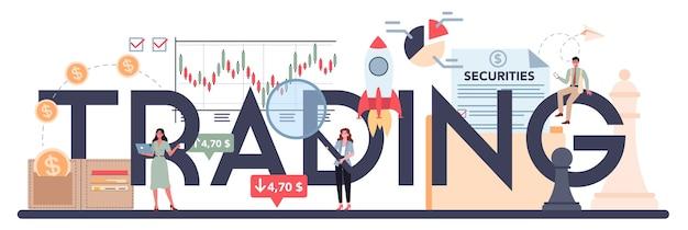 Trading, en-tête typographique d'investissement financier.