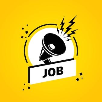 Travail. mégaphone avec bannière de bulle de discours d'emploi. haut-parleur. label pour les affaires, le marketing et la publicité. vecteur sur fond isolé. eps 10