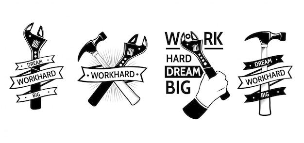 Travaille dur rêve grand. logotypes d'outillage vintage, emblèmes, étiquettes