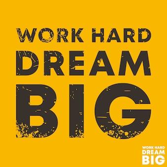 Travaillez dur rêvez grand - citez un modèle carré de motivation. autocollant de citations inspirantes.