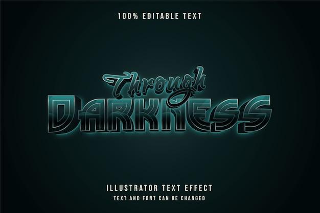 À travers l'obscurité, effet de texte modifiable 3d style de texte néon dégradé vert