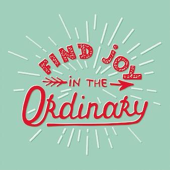 Trouvez la joie dans l'ordinaire sur fond turquoise
