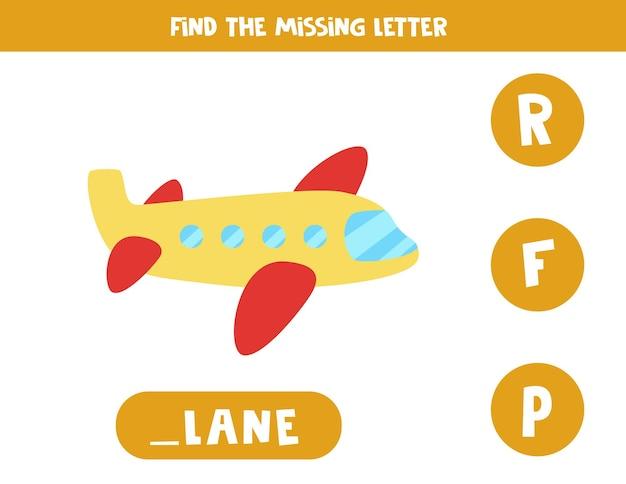 Trouvez la lettre manquante. avion de dessin animé. jeu d'orthographe éducatif pour les enfants.