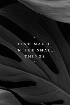 Trouvez la magie dans le modèle de petites choses