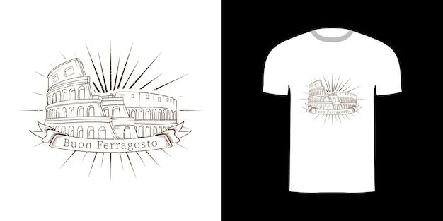 Tshirt Design Coloseum Avec Buon Ferragosto Vecteur Premium